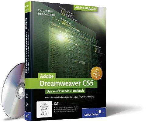 Adobe Dreamweaver CS5: Webseiten programmieren und gestalten mit (X)HTML, Ajax, CSS, PHP und MySQL