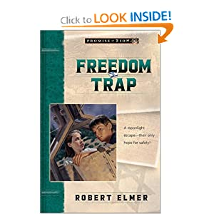 Freedom Trap (Promise of Zion, Book 5) Robert Elmer