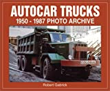 img - for Autocar Trucks 1950-1987 Photo Archive book / textbook / text book