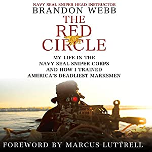 The Red Circle: My Life in the Navy SEAL Sniper Corps and How I Trained America's Deadliest Marksmen Audiobook