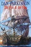 The Fox and the Flag (Fox series) (0727855476) by Parkinson, Dan