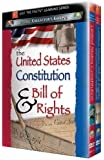 Just The Facts - The United States Bill of Rights and Constitutional Amendments/ The Constitution