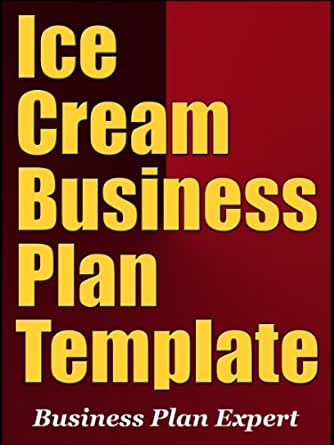 Ice cream shop business plan example
