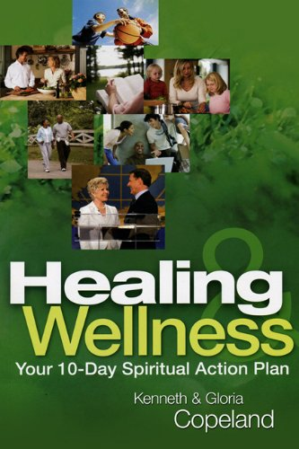 Healing & Wellness: Your 10-Day Spiritual Action Plan (Lifeline (Harrison House))