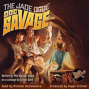 Doc Savage: The Jade Ogre Audiobook