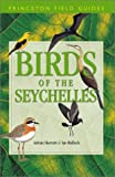 Birds of the Seychelles (Princeton Field Guides)