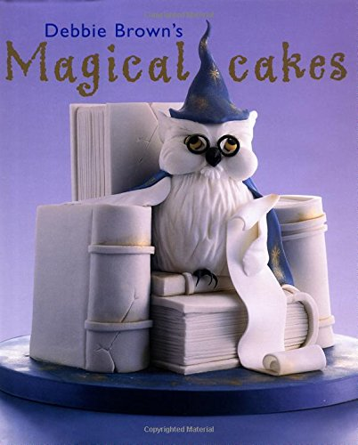 Debbie Brown S Magical Cakes