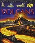 Les Volcans : Pour les faire conna�tr...