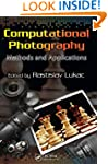 Computational Photography: Methods an...