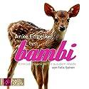 Bambi: Eine Lebensgeschichte aus dem Walde Hörbuch von Felix Salten Gesprochen von: Anke Engelke