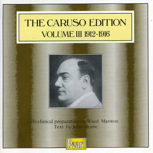 The Caruso Edition, Vol. III: 1912-1916 by Giuseppe Verdi, Jean-Baptiste [Baritone Vocal/Composer] Faure, Gaetano Donizetti, Vincenzo De Crescenzo and Gioachino Rossini
