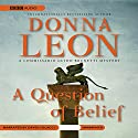 A Question of Belief: A Commissario Guido Brunetti Mystery (       UNABRIDGED) by Donna Leon Narrated by David Colacci
