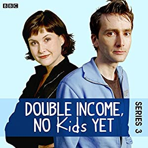 Double Income, No Kids Yet: Mr Cheese (Series 3, Episode 1) Radio/TV Program