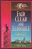 img - for Fair, Clear, and Terrible: The Story of Shiloh Maine book / textbook / text book