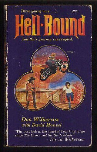 Hell-bound, Don Wilkerson