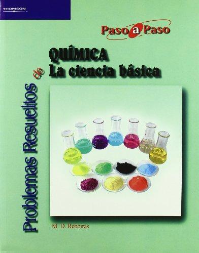 Problemas resueltos de química. La ciencia básica (Quimica (paraninfo))