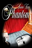 Phantom (1933626046) by Susan Kay