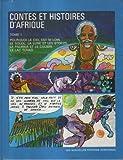 Contes et histoires d'Afrique (French Edition)