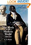 The Birth of the Modern World, 1780-1...
