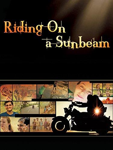 Riding On A Sunbeam