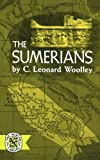 img - for The Sumerians (Norton Library (Paperback)) by Charles Leonard Woolley (1965-09-17) book / textbook / text book