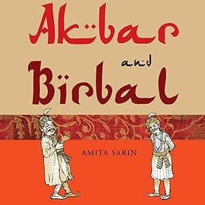 Akbar and Birbal | [Amita Sarin]