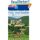 Petit Futé Escapades autour de Toulouse