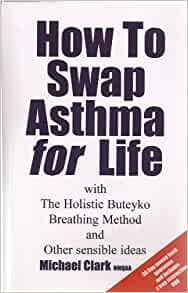 How to Manage Asthma: Complementary and Alternative Treatments
