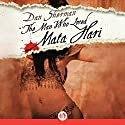 The Man Who Loved Mata Hari Audiobook by Dan Sherman Narrated by Peter Berkrot