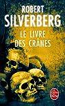 Le Livre des cr�nes par Silverberg