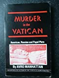 Murder in the Vatican: American, Russian, and Papal Plots