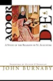 img - for Amor Dei: A Study of the Religion of St. Augustine by John Burnaby (2007-07-01) book / textbook / text book
