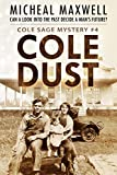 Cole Dust: A Cole Sage Mystery #4
