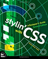 Stylin` with CSS: A Designer`s Guide, 2nd Edition ebook download