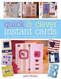 img - for Quick & Clever Instant Cards: Over 100 Fast-to-Make Handmade Designs and Ideas book / textbook / text book