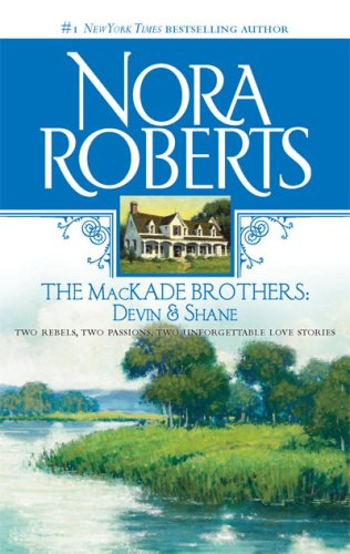 Image for The MacKade Brothers: Devin and Shane: The Heart Of Devin MacKade The Fall Of Shane MacKade