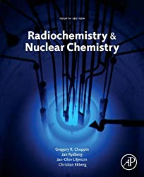 Radiochemistry and Nuclear Chemistry by Academic Press