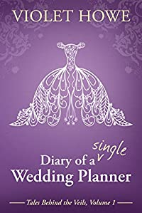Diary Of A Single Wedding Planner by Violet Howe ebook deal