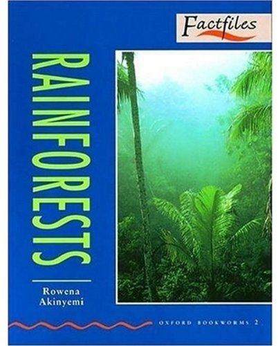 Oxford Bookworms Factfiles: Stage 2: 700 Headwords Rainforests, Akinyemi, Rowena