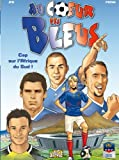 img - for Au coeur des Bleus, Tome 2 (French Edition) book / textbook / text book