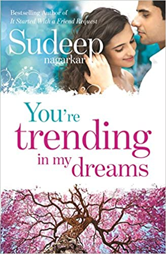 You are trending in my dreams Sudeep Nagarkar Free PDF Download, Read Ebook Online