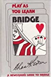 Play As You Learn Bridge (0385154704) by Goren, Charles Henry