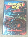 Conrad's war (0216905338) by Davies, Andrew