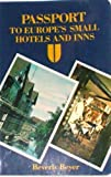 img - for Passport to Europe's Small Hotels and Inns (Passport Publications Book) book / textbook / text book