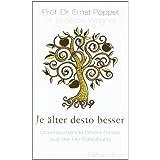 """Je �lter desto besser: �berraschende Erkenntnisse aus der Hirnforschung (Einzeltitel)von """"Ernst P�ppel"""""""