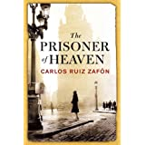 The Prisoner of Heavenby Carlos Ruiz Zafon