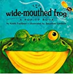 Keith Faulkner { The Wide-Mouthed Frog: A Pop-Up Book Hardcover } Faulkner, Keith ( Author ) Mar-01-1996 Hardcover