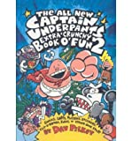 Dav Pilkey The All New Captain Underpants Extra Crunchy Book of Fun 2