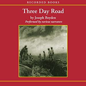 Three Day Road | [Joseph Boyden]