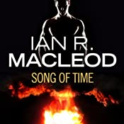 Song of Time | [Ian R. MacLeod]